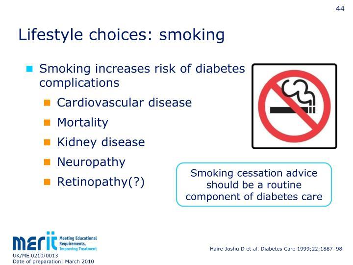 Lifestyle choices: smoking