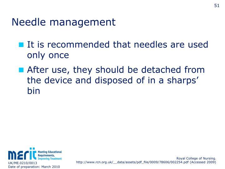 Needle management