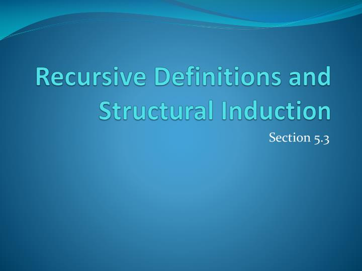 recursive definitions and structural induction n.