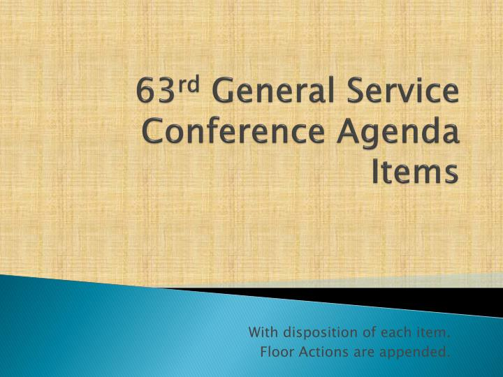 63 rd general service conference agenda items n.