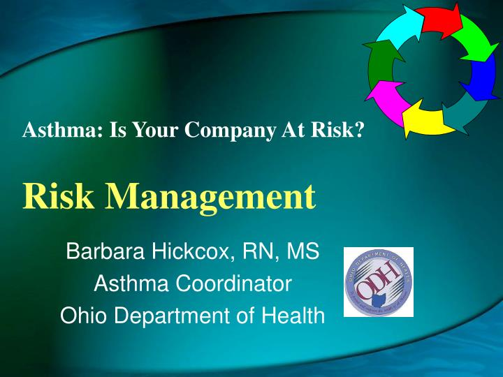 asthma is your company at risk risk management n.