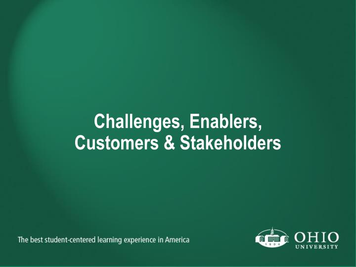 Challenges, Enablers,