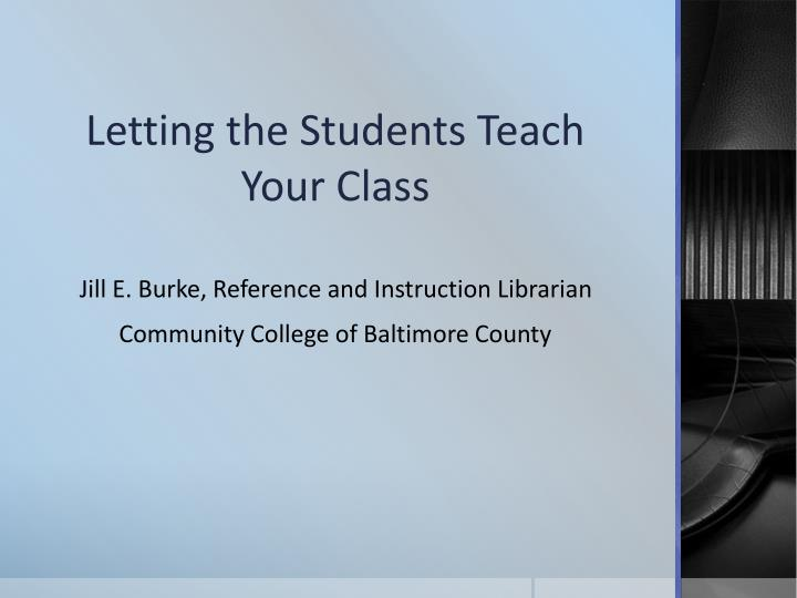 letting the students teach your class n.
