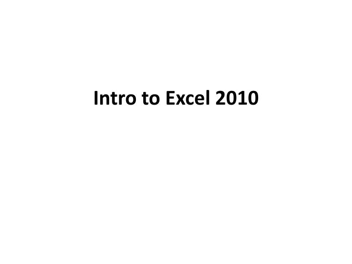 intro to excel 2010 n.