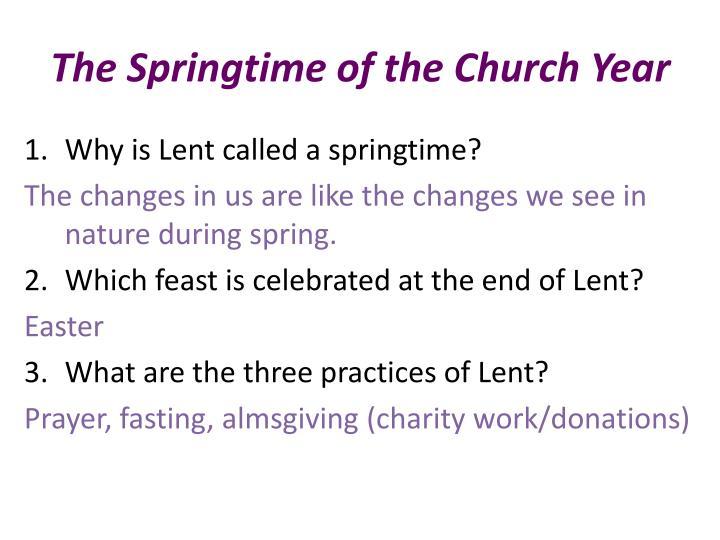 The springtime of the church year