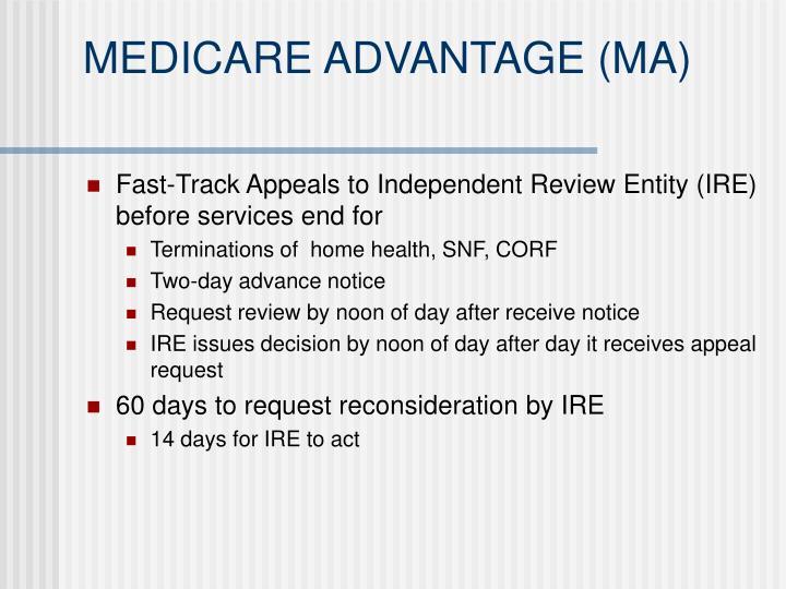 MEDICARE ADVANTAGE (MA)