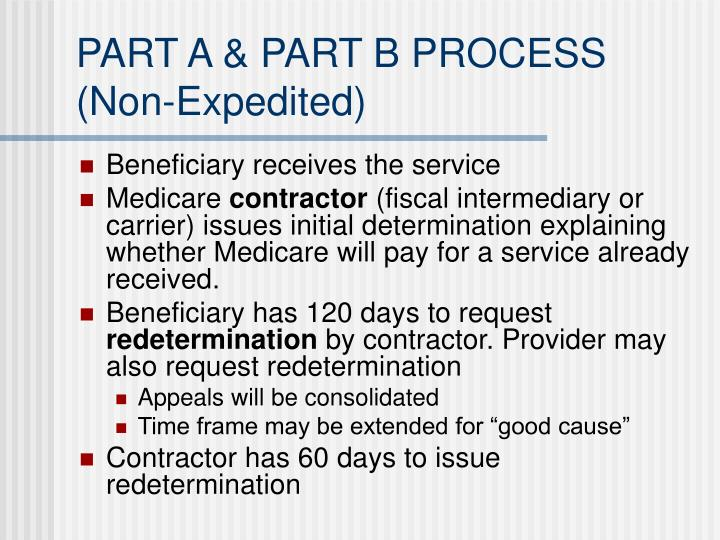 Part a part b process non expedited