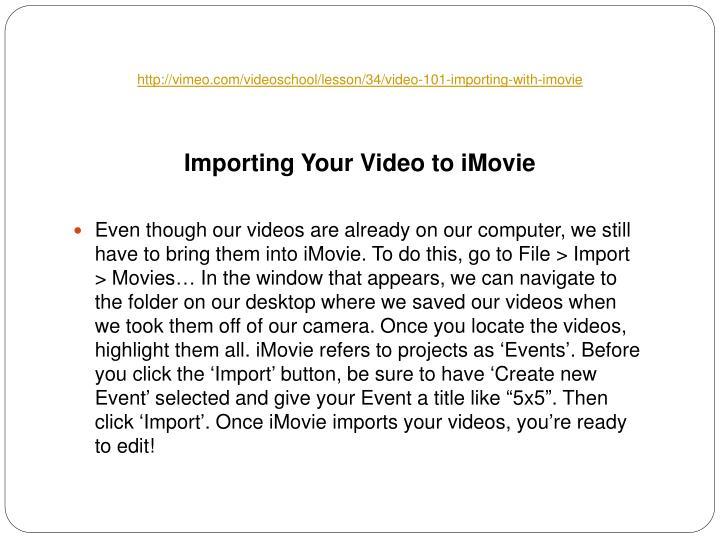 Http vimeo com videoschool lesson 34 video 101 importing with imovie