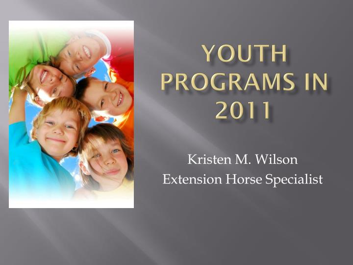 youth programs in 2011 n.