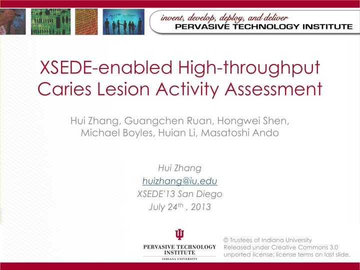 XSEDE-enabled High-throughput Caries Lesion Activity Assessment