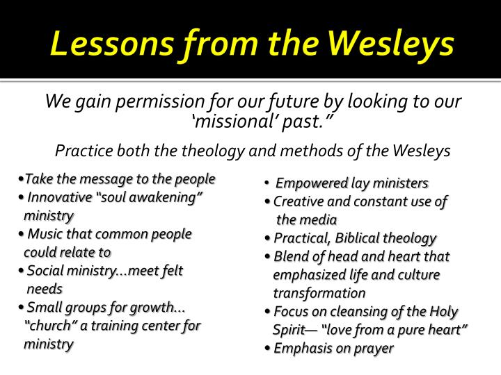 Lessons from the wesleys