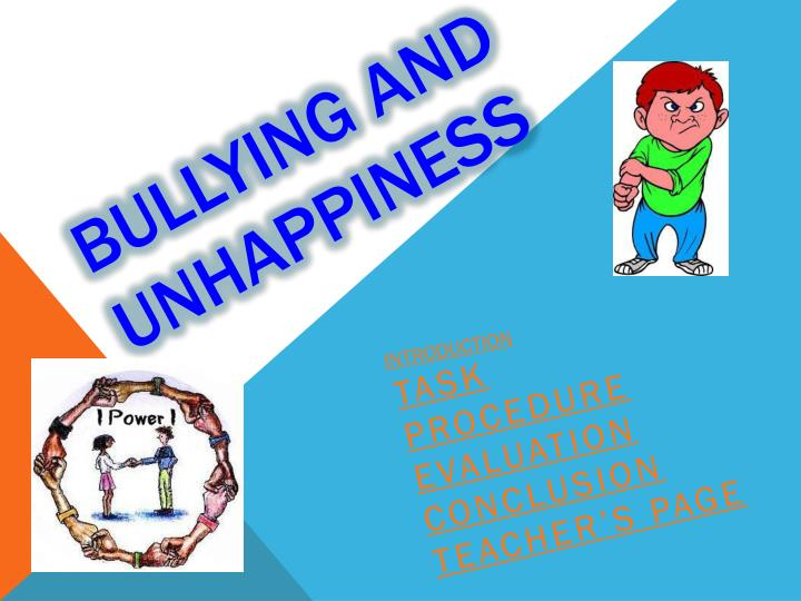 bullying and unhappiness n.