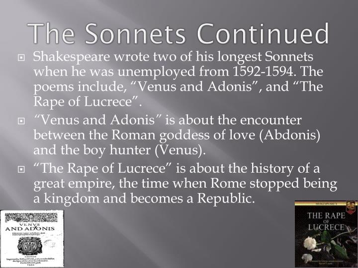 The Sonnets Continued