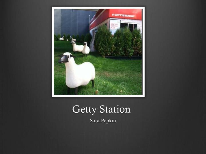 Getty Station