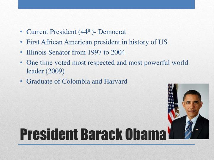 Current President (44