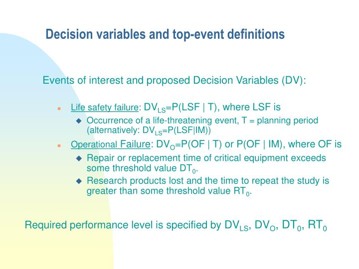Decision variables and top event definitions