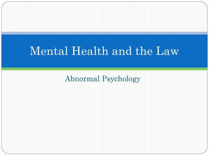mental health and the law n.
