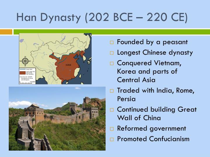 Han Dynasty (202 BCE – 220 CE)