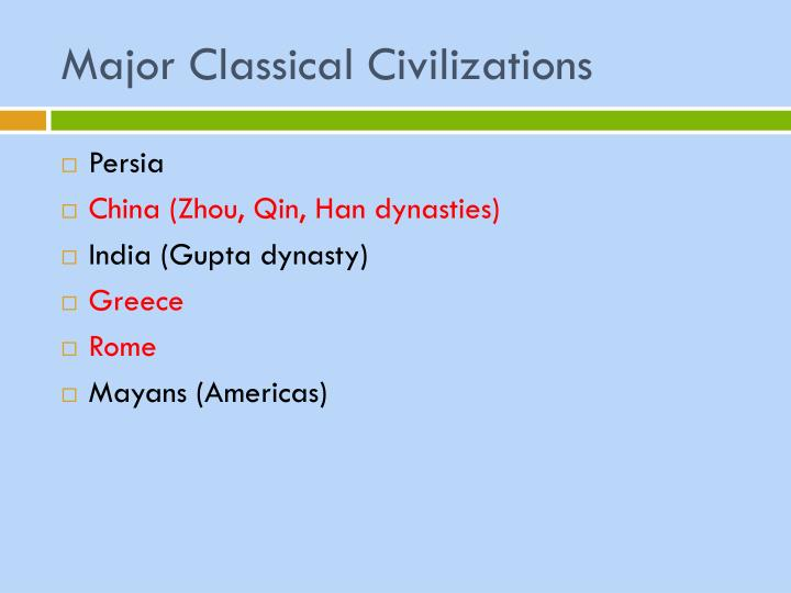 Major Classical Civilizations