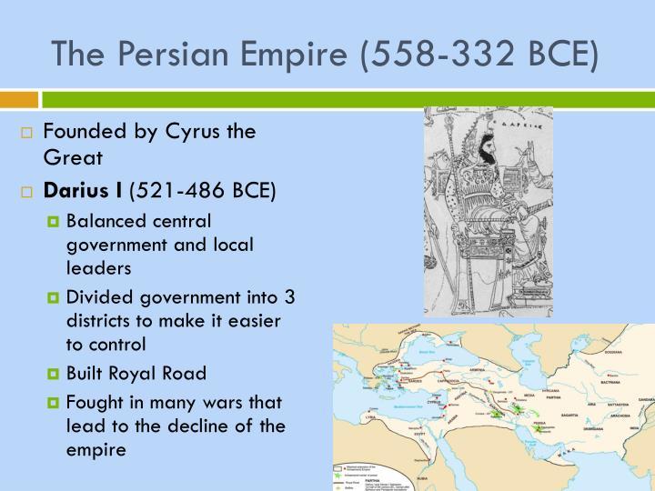The Persian Empire (558-332 BCE)