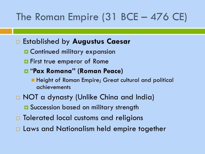 The Roman Empire (31 BCE – 476 CE)