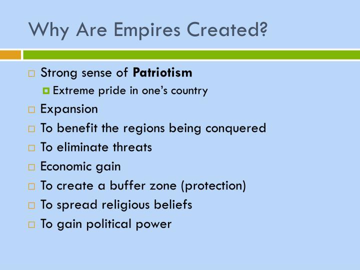 Why Are Empires Created?