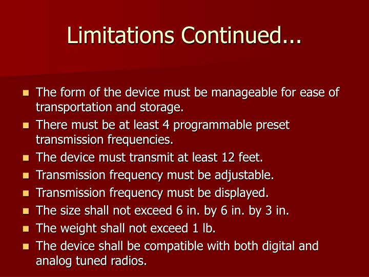Limitations Continued...