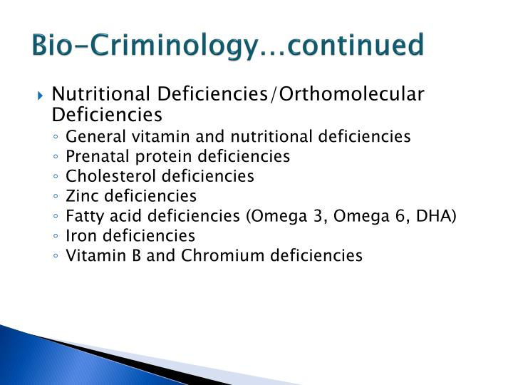 Bio-Criminology…continued