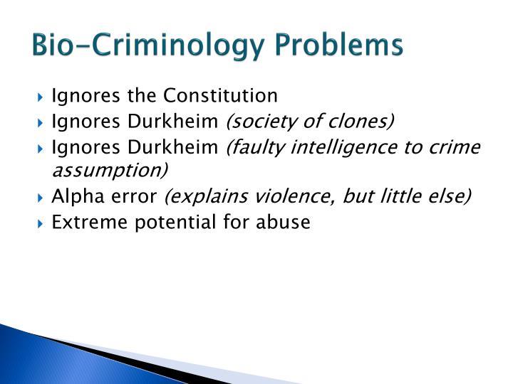Bio-Criminology Problems