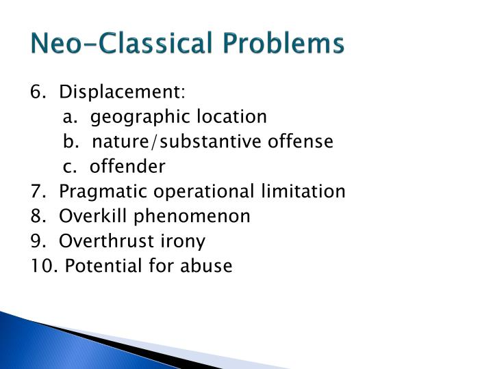 Neo-Classical Problems