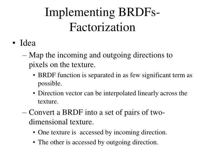 Implementing BRDFs-Factorization