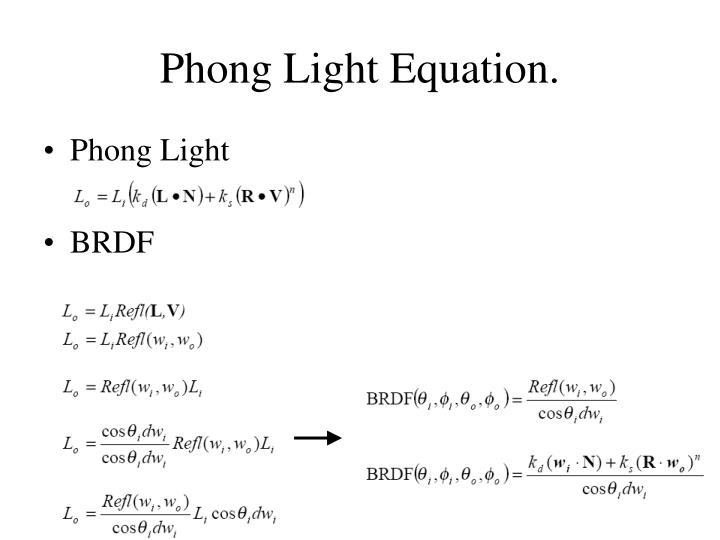 Phong Light Equation.