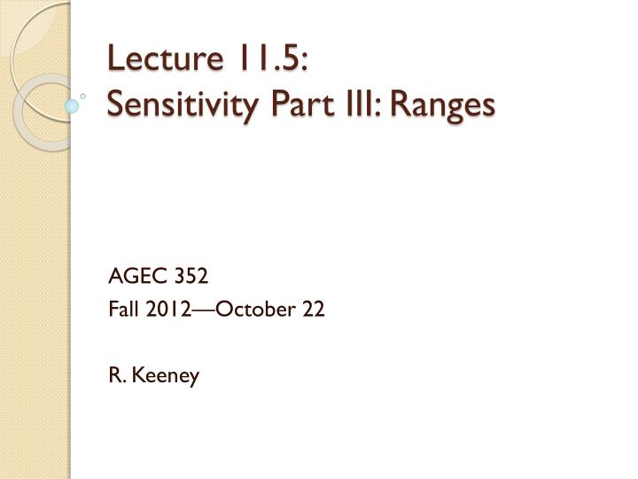lecture 11 5 sensitivity part iii ranges n.