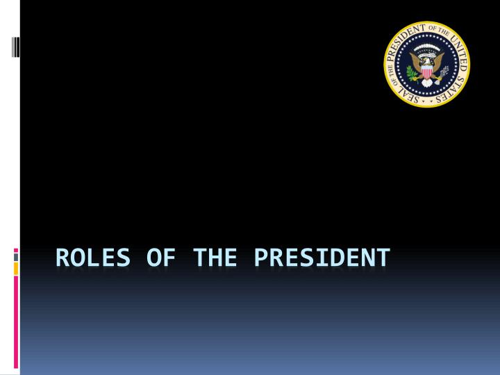 roles of the president n.
