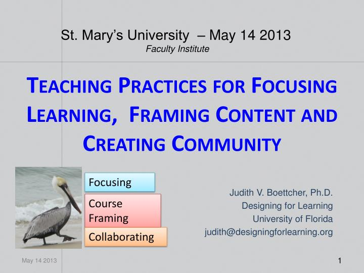 teaching practices for focusing learning framing content and creating community n.