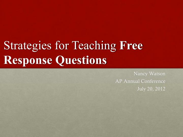 strategies for teaching free response questions n.