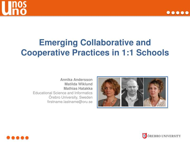 emerging collaborative and cooperative practices in 1 1 schools n.