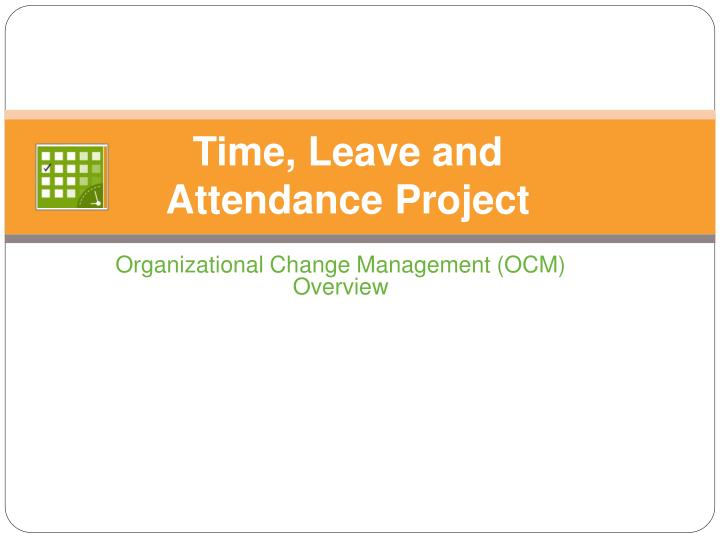 time leave and attendance project n.