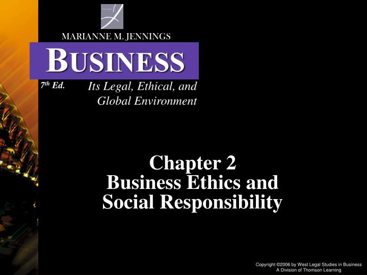 chapter 2 business ethics and social responsibility n.