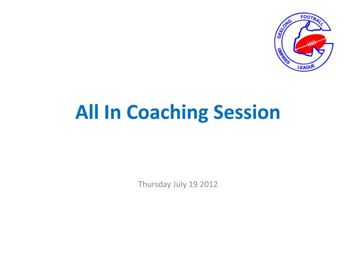 all in coaching session