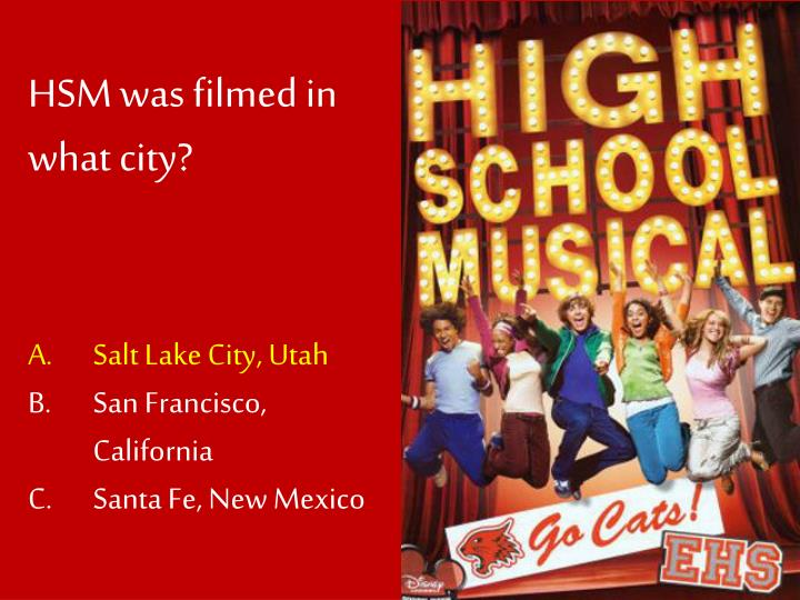 HSM was filmed in what city?