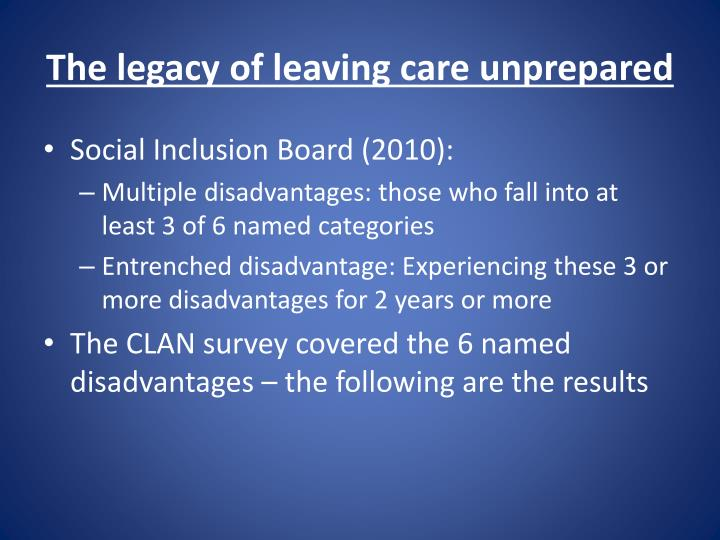 The legacy of leaving care unprepared