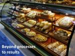 beyond processes to results
