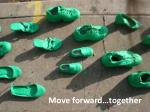move forward together