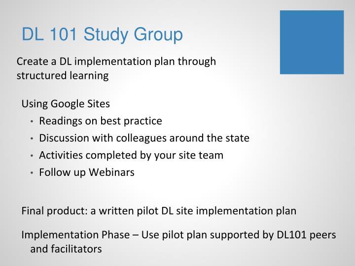 Dl 101 study group