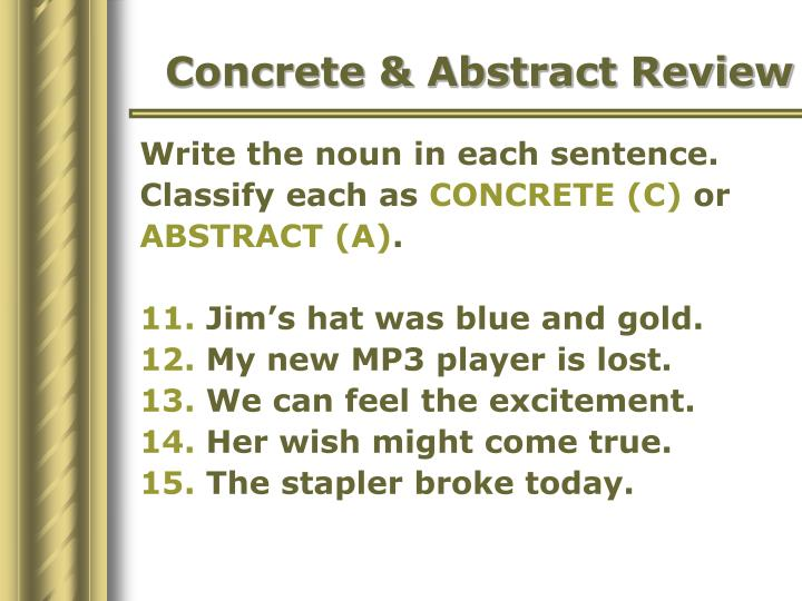 Concrete & Abstract Review