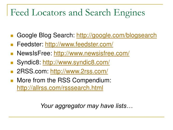 Feed Locators and Search Engines