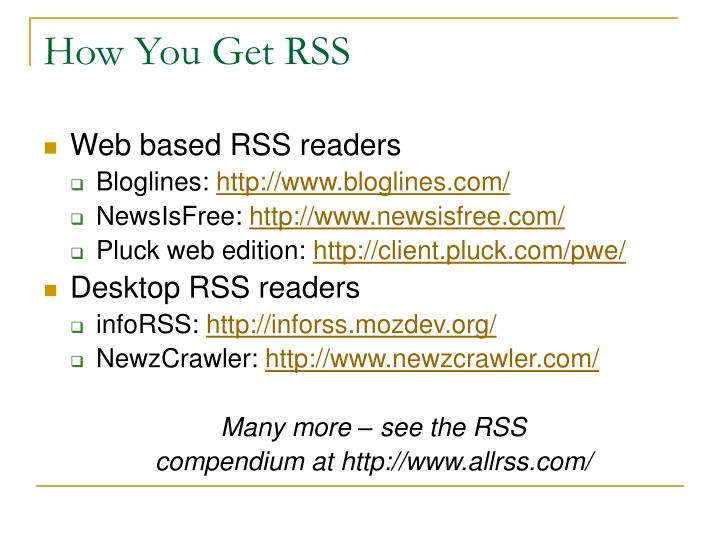 How You Get RSS
