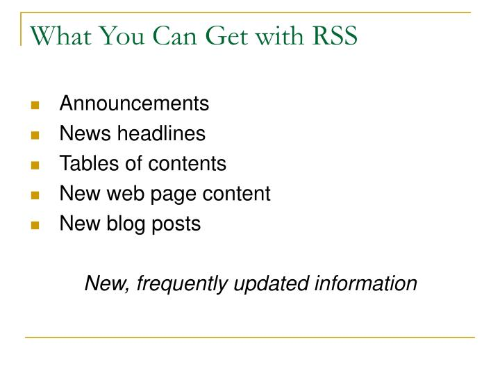 What You Can Get with RSS