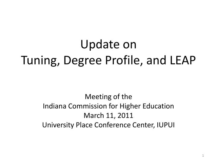 update on tuning degree profile and leap n.